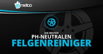 pH neutrale Felgenreiniger