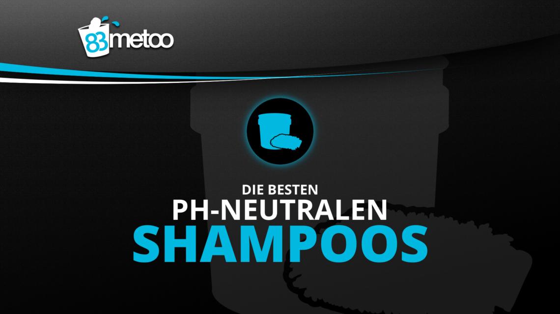 pH neutrale Shampoos