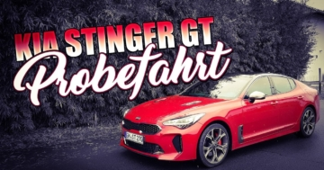 Kia Stinger GT Probefahrt