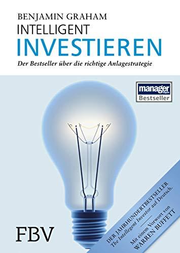 Intelligent Investieren: Der Bestseller über die richtige Anlagestrategie - 1