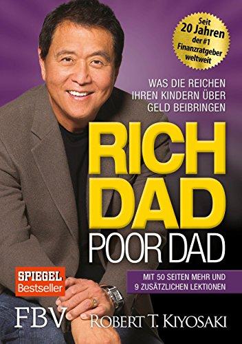 Rich Dad Poor Dad: Was die Reichen ihren Kindern über Geld beibringen - 1