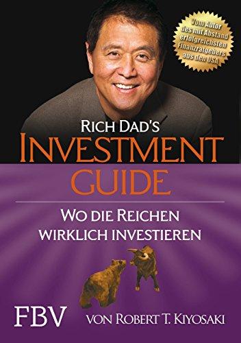 Rich Dad's Investmentguide: Wo und wie die Reichen wirklich investieren - 1