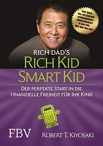 Rich Kid Smart Kid: Der perfekte Start in die finanzielle Freiheit für Ihr Kind - 1