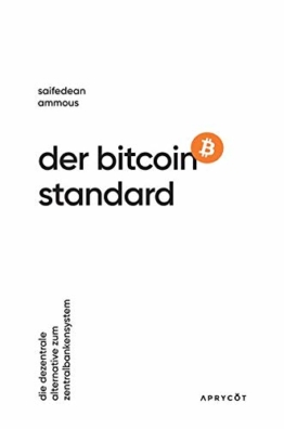 Der Bitcoin-Standard: Die dezentrale Alternative zum Zentralbankensystem - 1